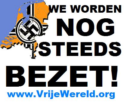 nederland nog steeds bezet door nazi's